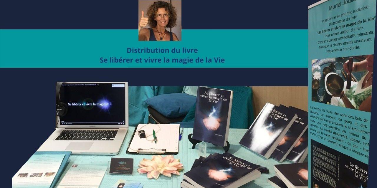 Distribution du livre «Se libérer et vivre la magie de la Vie»