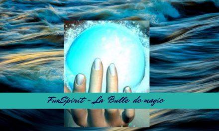 FunSpirit – La Bulle de magie
